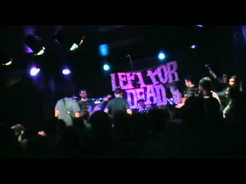 LEFT FOR DEAD - LIVE IN HAMILTON, ONTARIO (HOMETOWN SHOW) (01/21/13)