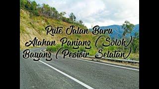 Download lagu Jalan tembus Alahan Panjang (Solok) - Bayang (Pesisir Selatan)