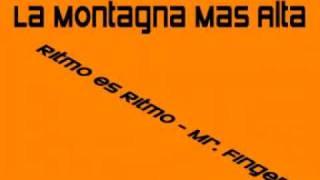 La Montagna Mas Alta (  Can You Feel It ) Ritmo es Ritmo