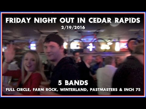 Friday nite out in Cedar Rapids, IA - 2/19/2016