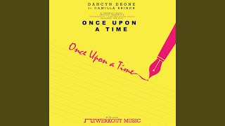 Once Upon A Time ft. Camilla Brinck (Progressive Mix)