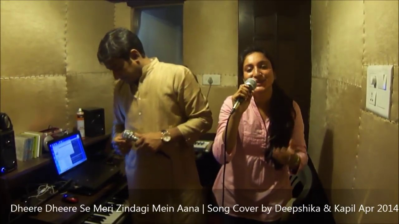 Dheere Dheere Se Meri Zindagi Mein Aana Song Cover Youtube