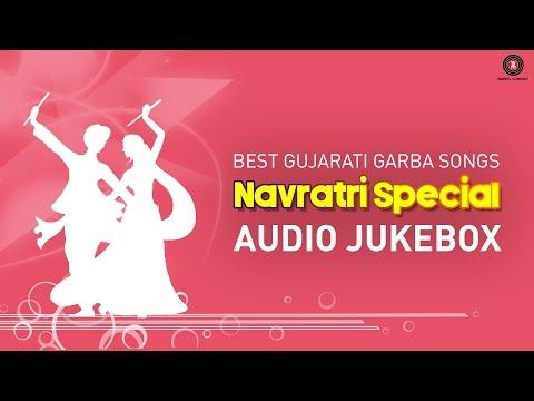 Best Gujarati Garba Songs - Navratri Special