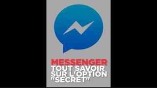 """Facebook Messenger : comment activer la """"conversation secrète"""""""