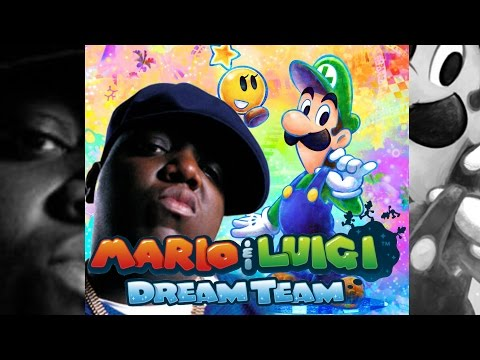 Suicidal Dreams (Mario & Luigi: Dream Team vs. Notorious B.I.G) // I am Jemboy