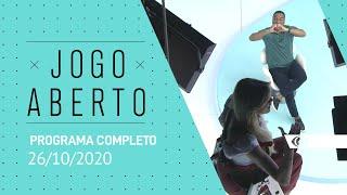 JOGO ABERTO - 26/10/2020 - PROGRAMA COMPLETO