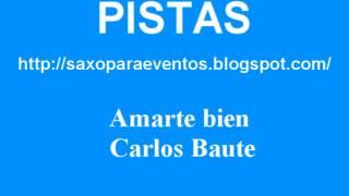 Pista Amarte bien - Carlos Baute