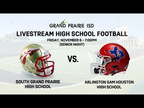 South Grand Prairie High School vs. Arlington Sam Houston High School