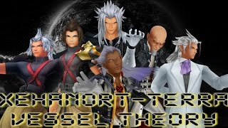 Xehanort - Terra Vessel Theory - Kingdom Hearts