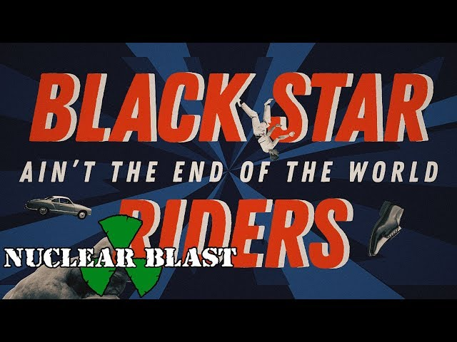 BLACK STAR RIDERS - 'Ain't The End Of The World' (OFFICIAL VIDEO)