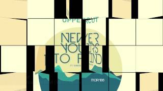 Uppercut - Never Yours To Find feat  Simon Romano (Vedic Remix)