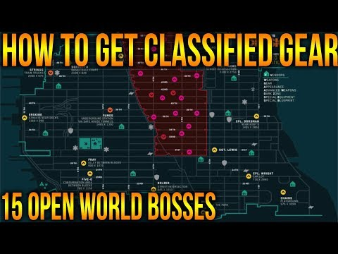 THE DIVISION 1.8 | HOW TO GET CLASSIFIED GEAR FAST AND EASY RUN FOR 15 OPEN WORLD BOSSES