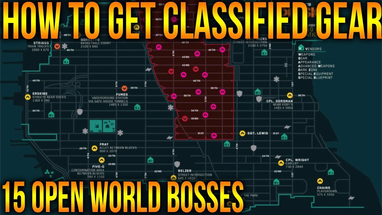 Map Of World Bosses In The Division.The Division 1 8 How To Get Classified Gear Fast And Easy Run For
