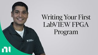 Writing Your First LabVIEW FPGA Program