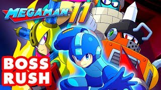 Mega Man 11 - Gameplay Walkthrough Part 11 - Robot Master Boss Rush! (PC)