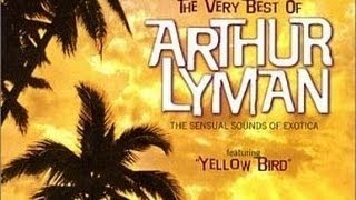 Yellow Bird - Arthur Lyman Group