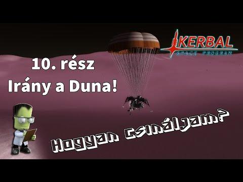 Kerbal Space Program - Hogyan csináljam? 10.rész: Irány a Duna!