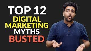 Top 12 Digital Marketing Myths BUSTED!