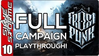 Frostpunk Full Campaign - EP 10 The Final Great Storm!