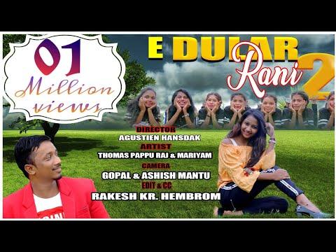 E Dular Rani 2  Santhali Video  Stephan Tudu  Manjula