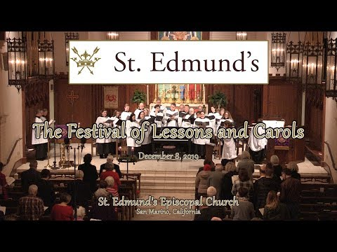 St. Edmund's Advent Lessons And Carols 2019