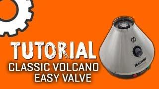 Classic Volcano w/ Easy Valve Tutorial