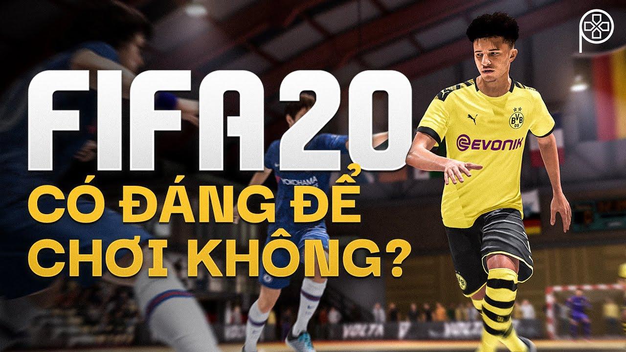 FIFA 20   Đánh giá & Cảm nhận