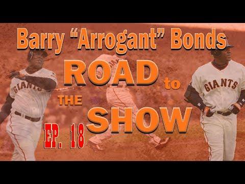 National Barry Bonds Day!! Barry Arrogant Bonds RTTS EP MLB The Show 17