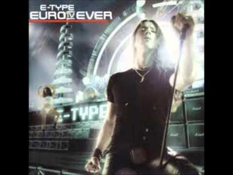 E-Type - Forever more