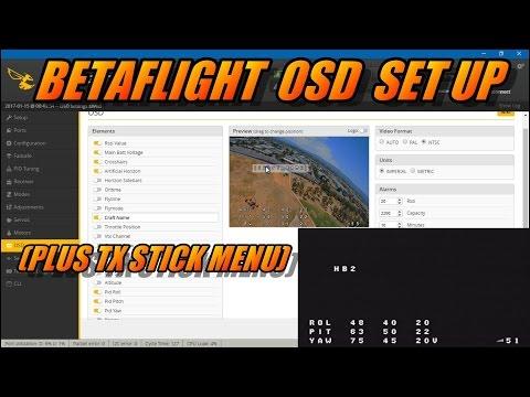Betaflight OSD Feature Set Up (plus Tx stick menu)