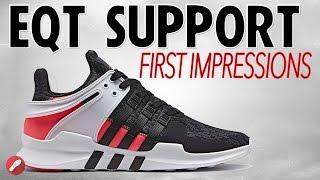 Adidas Eqt Adv Support First Impressions!