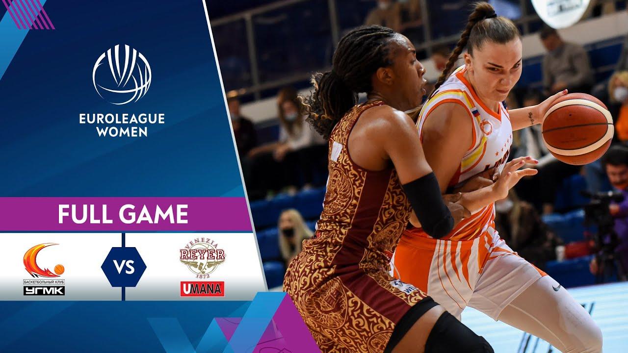 UMMC Ekaterinburg v Umana Reyer | Full Game - EuroLeague Women 2021-22