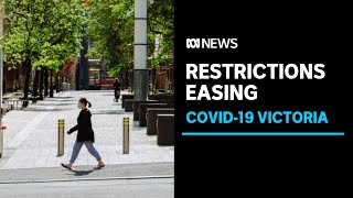 Here's what restrictions are being eased in Melbourne and regional Victoria | ABC News