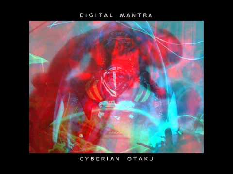 Digital Mantra - Cyberian Otaku [FULL ALBUM]