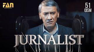 Журналист Сериали - 51 қисм | Jurnalist Seriali - 51 qism
