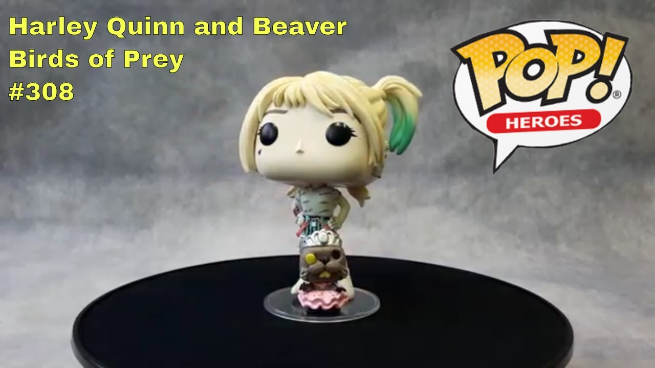 308 Harley Quinn And Beaver Birds Of Prey Funko Pop Heroes Youtube