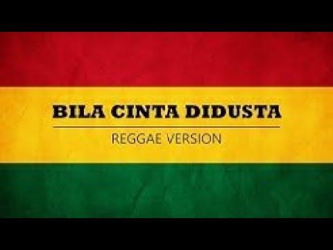 Bila Cinta Didusta Reggae Version #Hasrulkhan