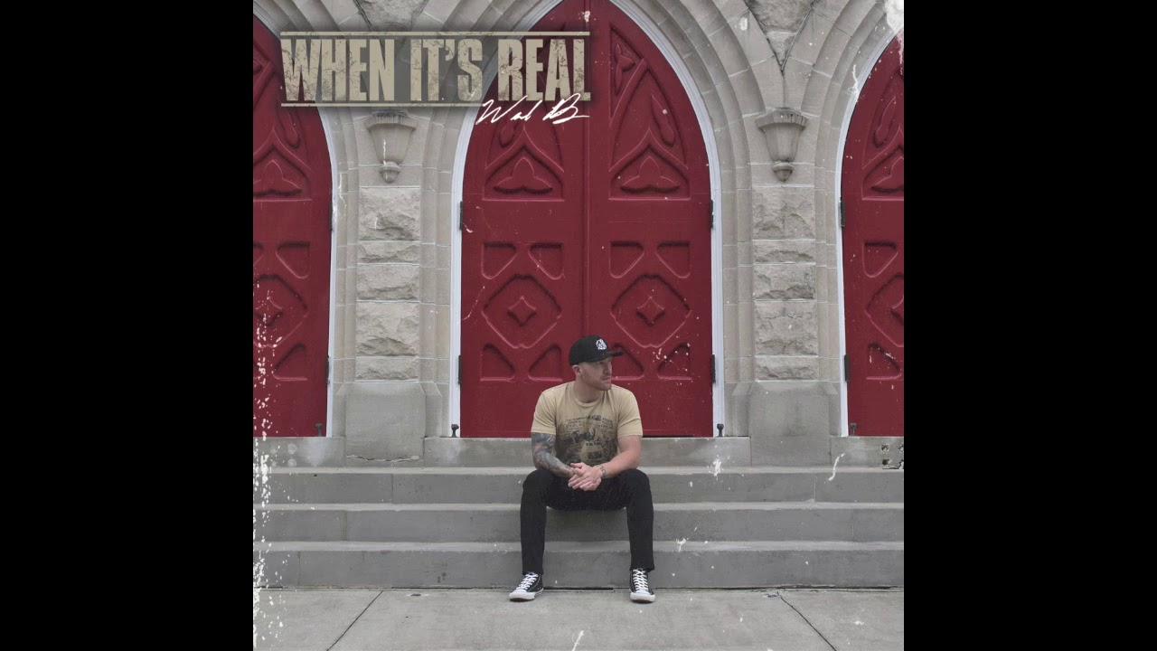 When It's Real - Wade B