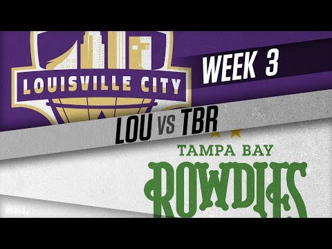 Louisville City FC vs Tampa Bay Rowdies: March 31, 2018