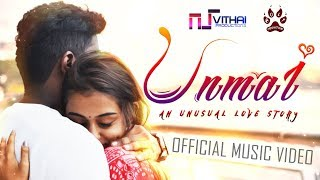 UNMAI Official Music Video - Vithai Productions