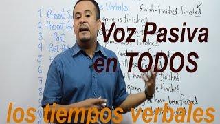 Voz Pasiva En INGLES (TODOS los TIEMPOS VERBALES)