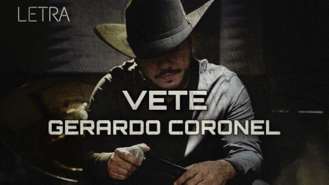 Vete - Gerardo Coronel [Letra 2021]