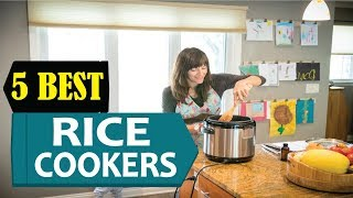 5 Best Rice Cookers In 2018 | Best Rice Cooker Reviews | Top 5 Rice Cooker