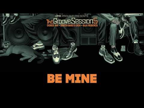 Youtube: Be Mine – Chinese Man, Scratch Bandits Crew, Baja Frequencia