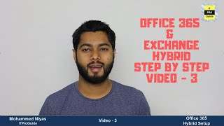 How to Configure & Migrate Hybrid Exchange and Office 365 | Hybrid Configuration Wizard| Video 3