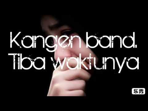 Kangen Band. Tiba Waktunya