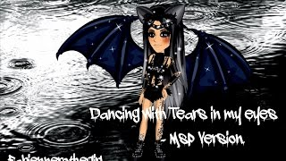 Dancing With Tears In My Eyes ♥ Msp Version ✿  by Fabiennerothegirl ❀