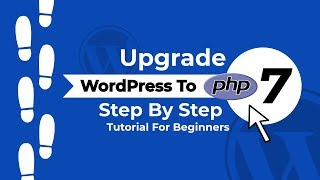 Upgrade WordPress to PHP 7+ | How to Do It Safely ⛑️
