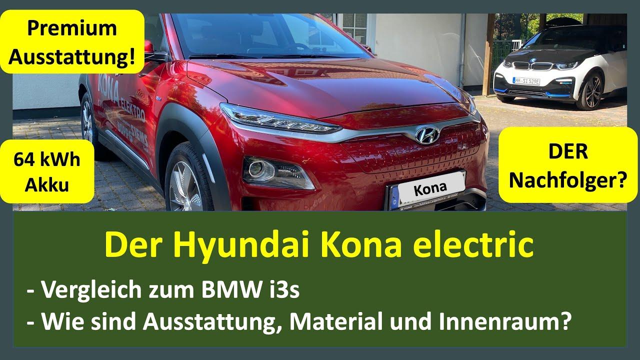 Vergleich BMW i3s vs. Hyundai Kona Electric Premium - ein Kandidat als Nachfolger des BMW i3s?