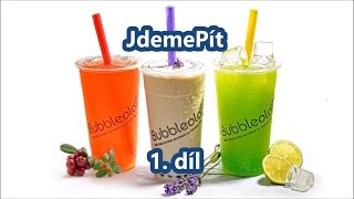 JdemePít! 1. díl - Bubble tea od Bubbleology!